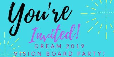 DREAM 2019 Vision Board Party