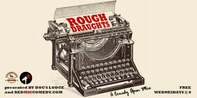 Rough Draughts Open Mic