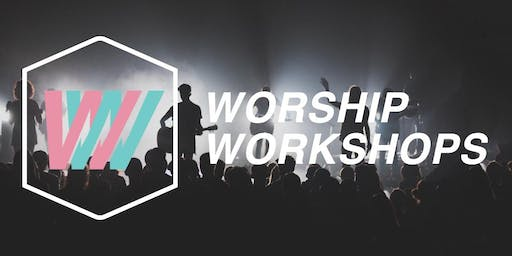 Free Worship Workshops