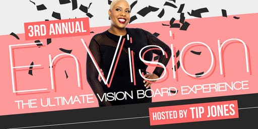 3rd Annual EnVision: The Ultimate Vision Board Experience