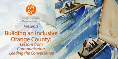 Building an Inclusive Orange County: Lessons from Communicators Leading the Conversation