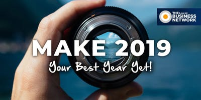 Make 2019 Your Best Year Yet - The Local Business Network (Canberra)