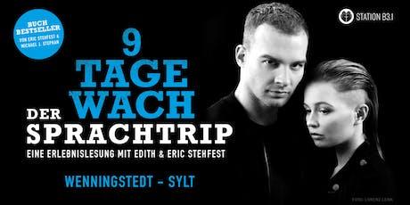 Eric Stehfest - 9 Tage wach, der Sprachtrip - Sylt Tickets