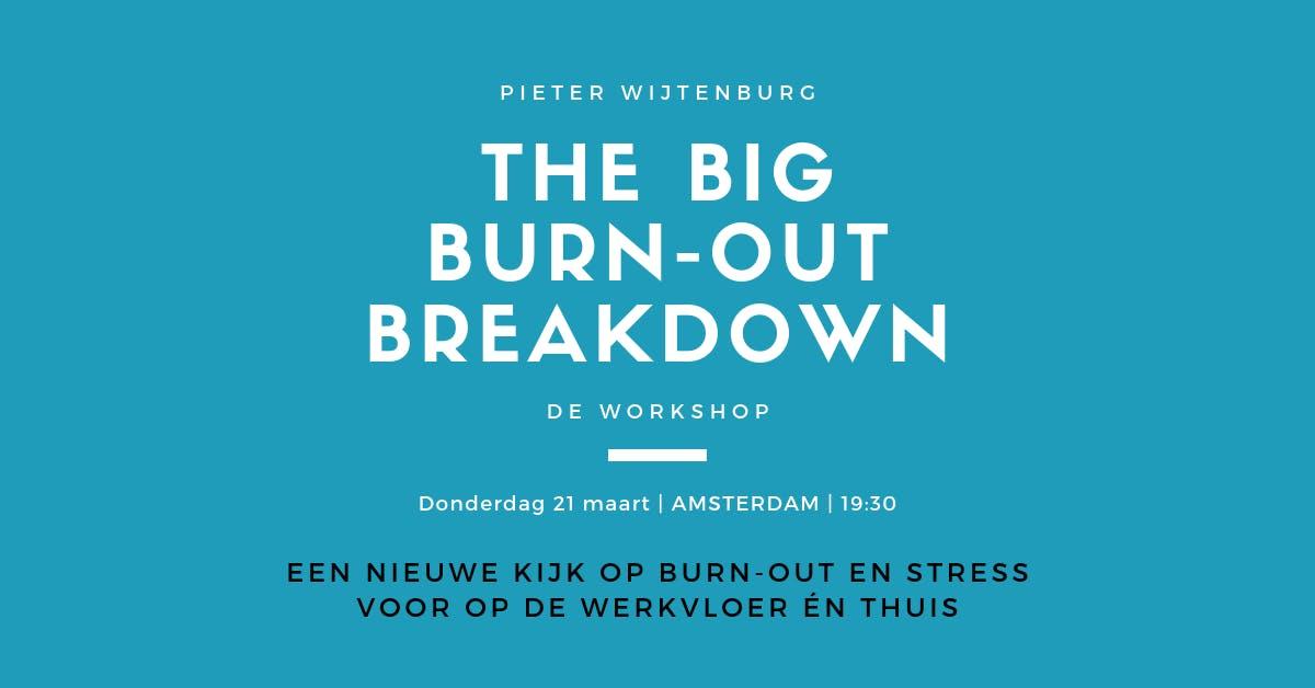 The Big Burn-out Breakdown Workshop