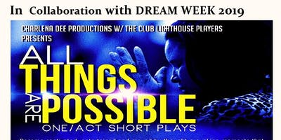 DREAM WEEK - All things are possible - One/Act Short Plays