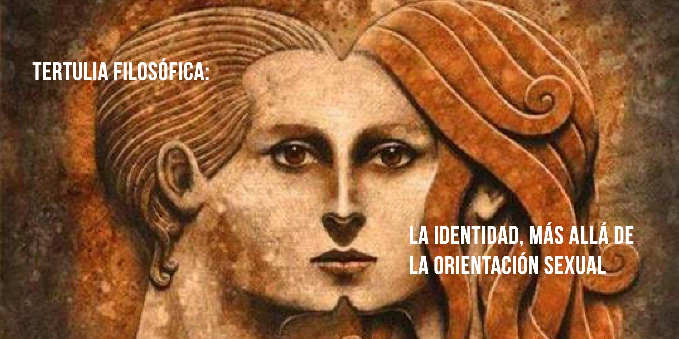 """Tertulia filosófica: """"La identidad, más allá"""