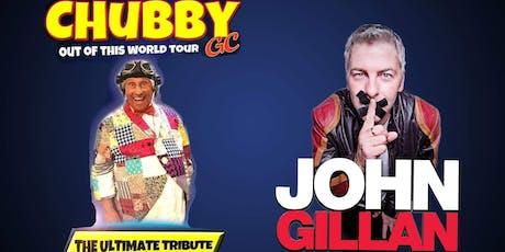 KINGS OF COMEDY - Chubby GC & John Gillan  tickets