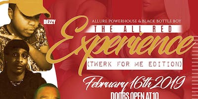 """All Red Experience """"Twerk for me edition"""""""
