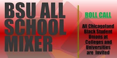 BSU ROLL CALL CHICAGOLAND  - ALL SCHOOL MIXER