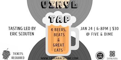 Vinyl Tap - Beers, Beats & Eats by Sankara