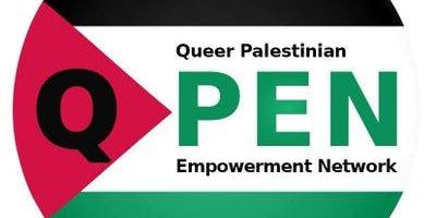 Queer Palestinian Empowerment Network Summit : Reconcile • ENGAGE• Resist• Empower