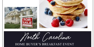 North Carolina Home Buyers Breakfast