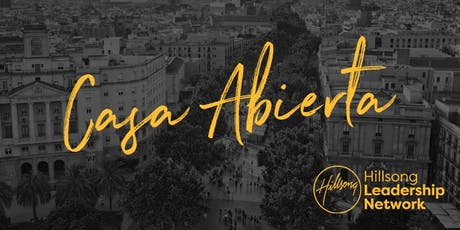 Casa Abierta Hillsong Network 2019 entradas