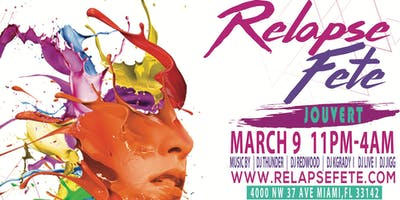 RELAPSEFETE MARCH 9 FREE DRINKS ALL NIGHT SPRING BREAK MIAMI