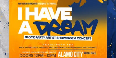 I Have A Dream Block Party & Concert