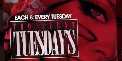Too Turnt Tuesdays At Nirvana Lounge