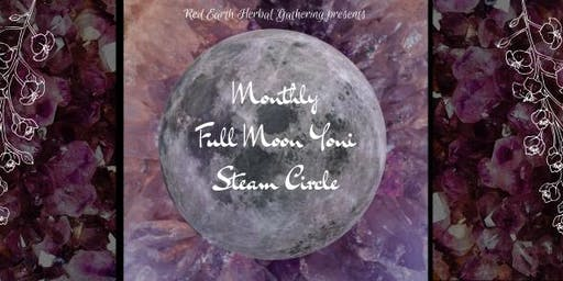 August Full Moon Yoni Steam Circle