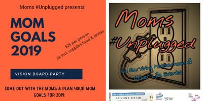Moms #Unplugged Vision Board Party