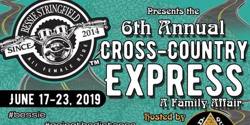 "6th Annual (2019) Bessie Stringfield ""Cross Country Express"" All Female Ride"