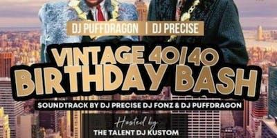 DJ PuffDragon/DJ Precise Vintage 4-/40 Birthday Bash