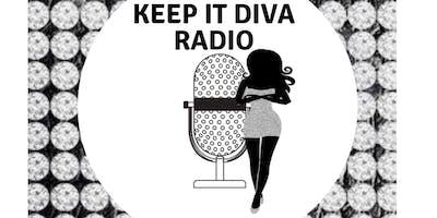 Keep It Diva Radio Interview