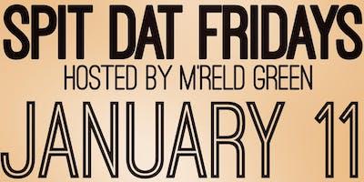 Spit Dat Fridays