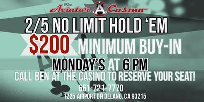 2/5 No Limit Hold 'Em Monday's at The Aviator Casino!