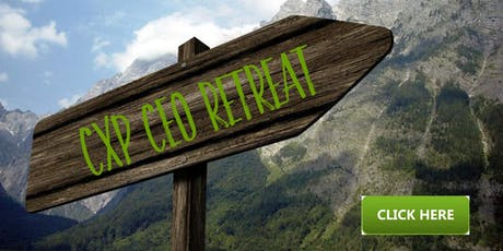 CXP Christian CEO Retreat Experience - Harrisburg PA tickets