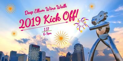 Deep Ellum Wine Walk: 2019 Kick Off!