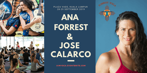 Ana Forrest & Jose Calarco in KUALA LUMPUR (2DAYS WEEKEND WORKSHOP)