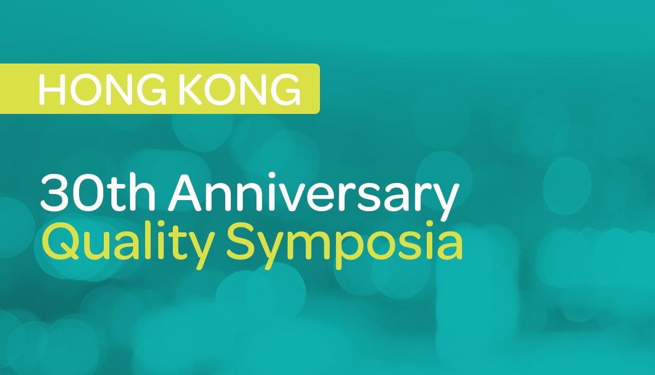 RCPAQAP 30th Anniversary Quality Symposia – Hong Kong