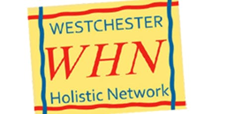 Westchester Holistic Network Gatherings tickets