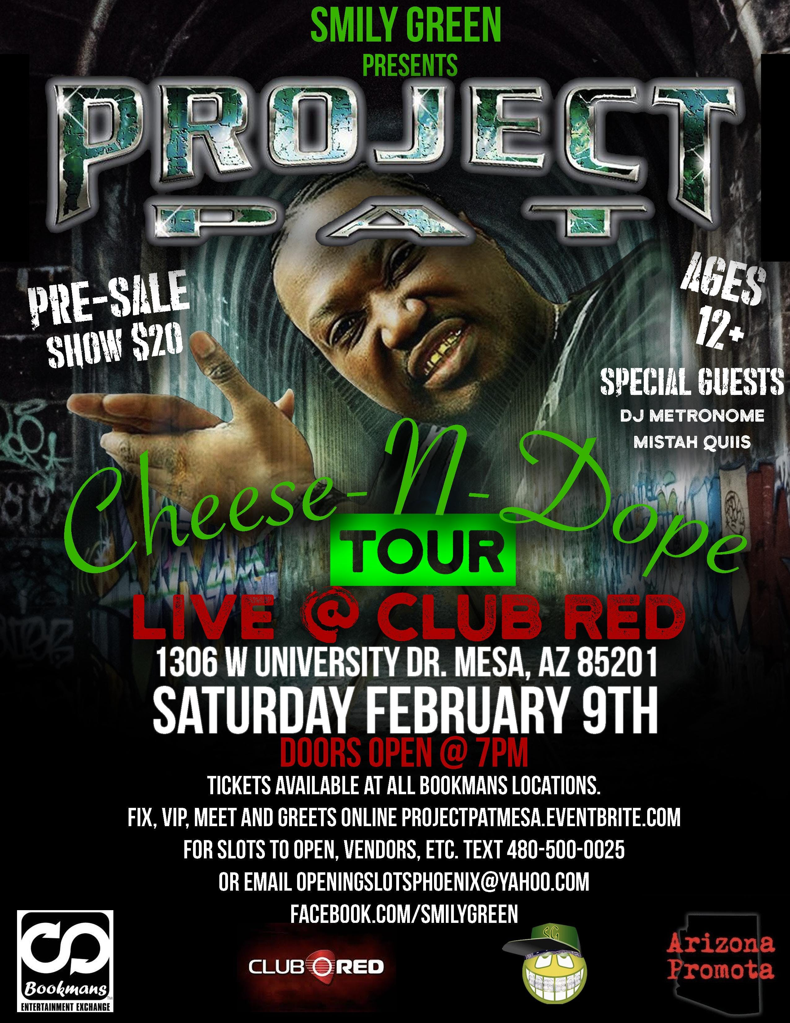 Project Pat Live in Mesa March 9th@Club Red 12 and up