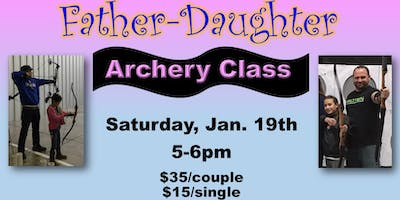 Father/Daughter Date Night Archery Class