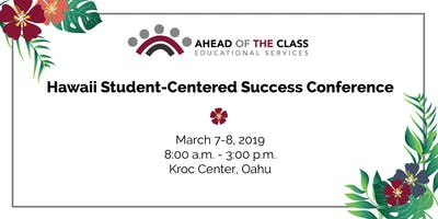 Hawaii Student-Centered Success Conference