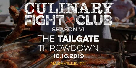 Culinary Fight Club - NASHVILLE: The Tailgate Throwdown tickets