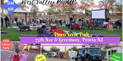 Peoria Food Truck MOVIE NIGHT & MORE ~ Sat 4/6!