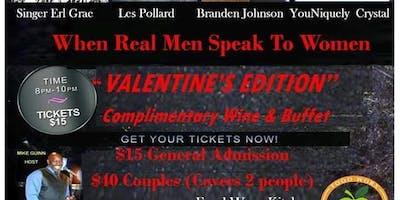 When Real Man Speak To Women (Valentine's Edition)