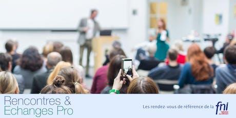 DEPT 21 - Echanges Pro - Les rendez-vous de référence FNI - 24/09/2019 billets