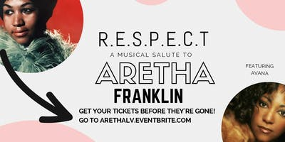 Hottest Live Music in Las Vegas! RESPECT-An Aretha Franklin show by Avana