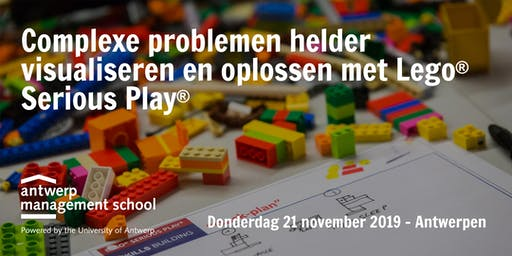 LEGO® Serious Play® - Complexe problemen helder visualiseren en oplossen - November 2019, Antwerpen