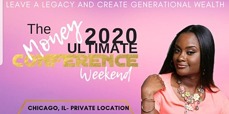 Leave a Legacy Create Generational Wealth - Ultimate Money 2020 tickets