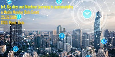 IoT, Big data and Machine Learning in sustainability