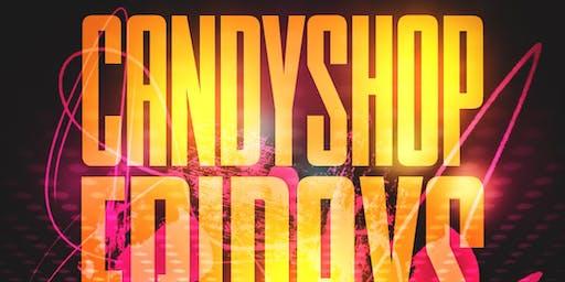 Candy Shop Fridays At Taj