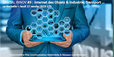 Digital INNOV#3 - Internet des objets - Cas concrets de déploiement dans l\