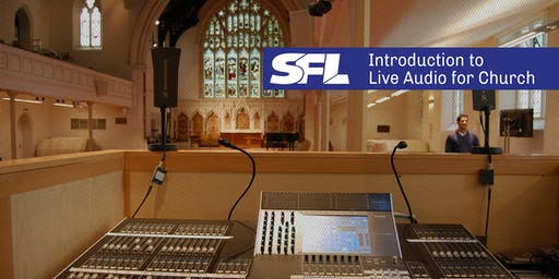 Introduction to Live Audio for Church