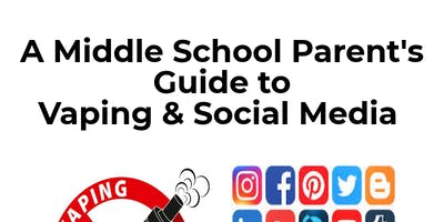 A Middle School Parent's Guide to Vaping and Social Media