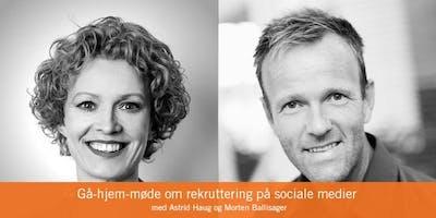 Gå-hjem-møde: Rekruttering på sociale medier