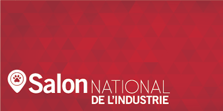 Le salon national de l'industrie 2019 tickets