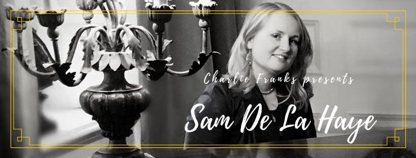 Charlie Franks Presents Sam De La Haye